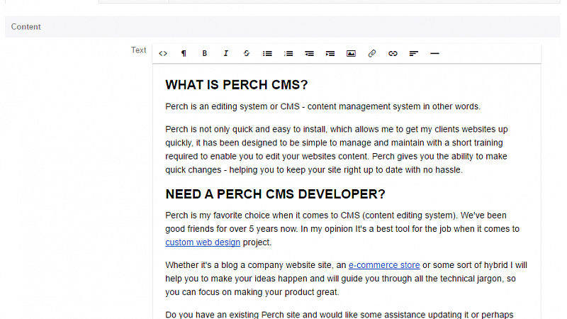 This entire website is Powered by Perch CMS.